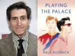Writer Paul Rudnick Scores with a Witty, Regal Romance Novel
